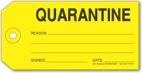 QUARANTINE tag, yellow