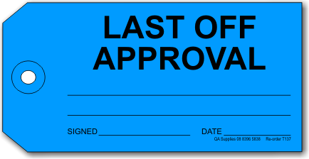 Last Off Approval tag, blue