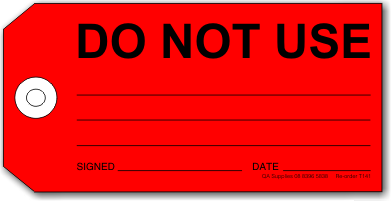 Do Not Use tag, red