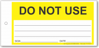Do Not Use tie-on tag, DuroTuff, Yellow